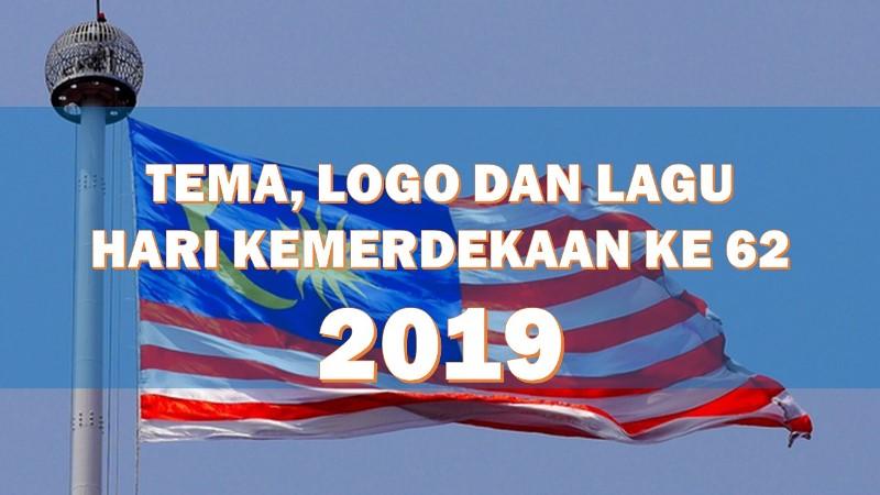 Tema Logo Dan Lagu Hari Kebangsaan Merdeka Ke 62 Hari Malaysia 2019 Layanlah Berita Terkini Tips Berguna Maklumat