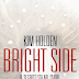 "Teaser Tuesday (197) - ""Bright side"" di Kim Holden"