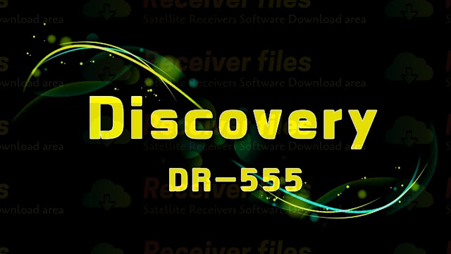 DISCOVERY DR-555 X9 1506TV 4M SOG V11.03.27 NEW SOFTWARE 28-04-2021