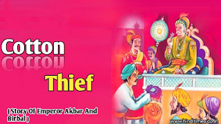 Story Of Emperor Akbar And Birbal, Birbal Caught Cotton Thief
