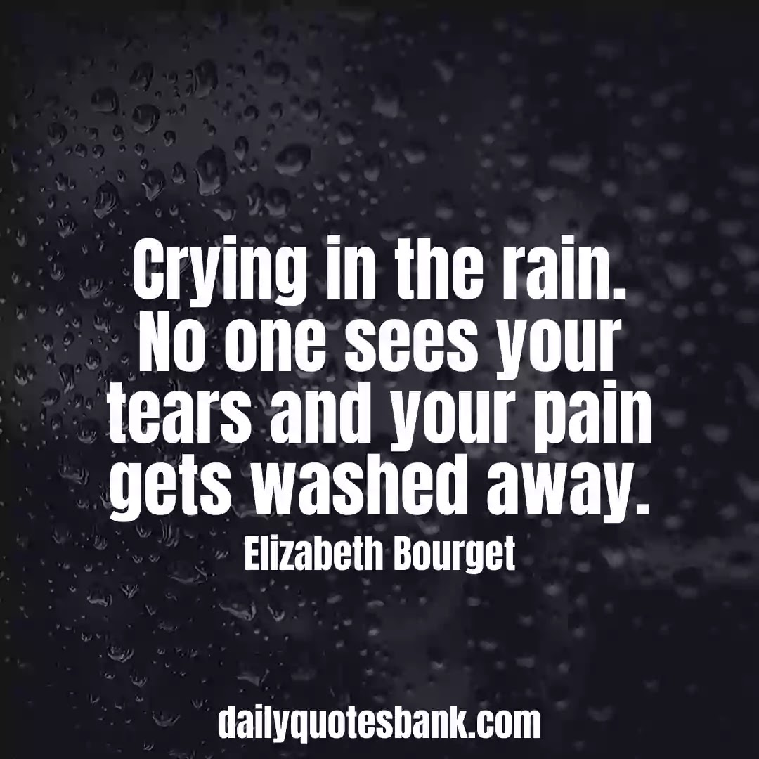 Sad Rain Quotes Thought That Will Make You Feel Happy