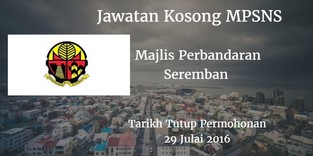 Jawatan Kosong MPSNS 29 Julai 2016