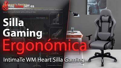 IntimaTe WM Heart Silla Gaming review en español