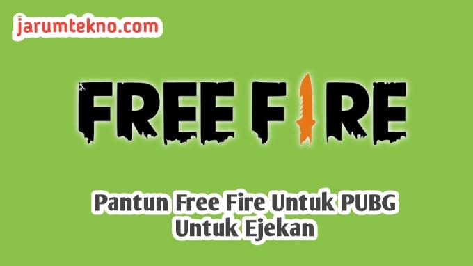Pantun Free Fire Untuk Ejekan PUBG