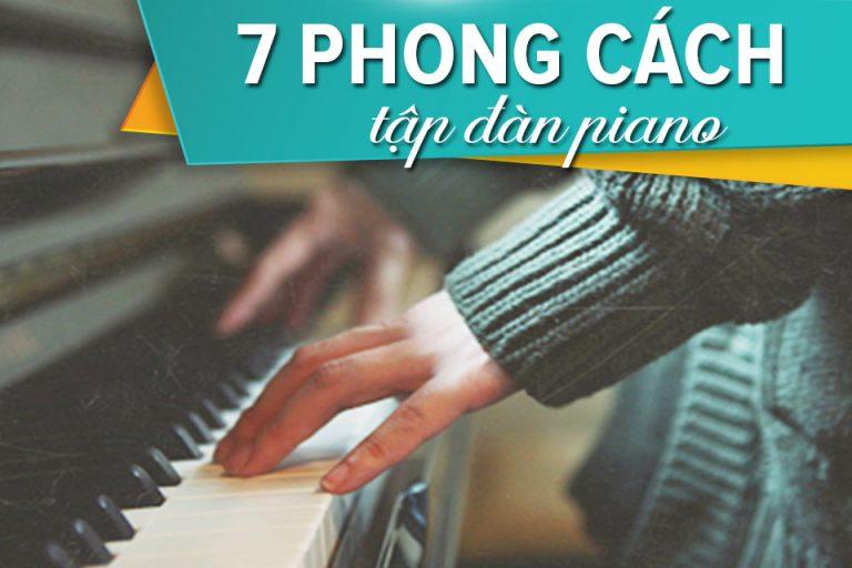 7 phong cách tập đàn piano hiệu quả cho người lớn