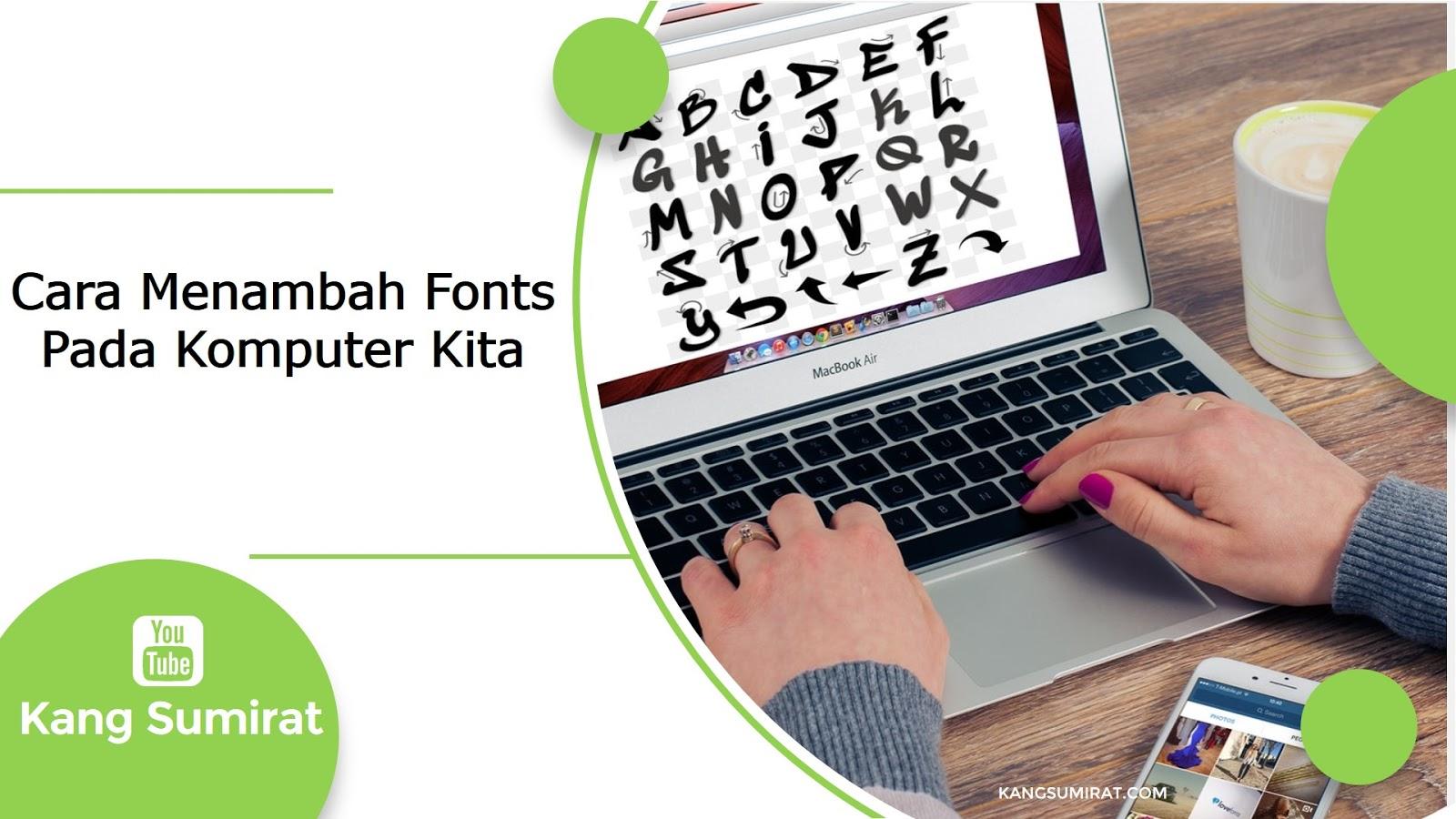 Cara Menambah Fonts Pada Komputer Atau Laptop