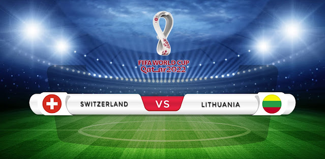 Switzerland vs Lithuania Prediction & Match Preview