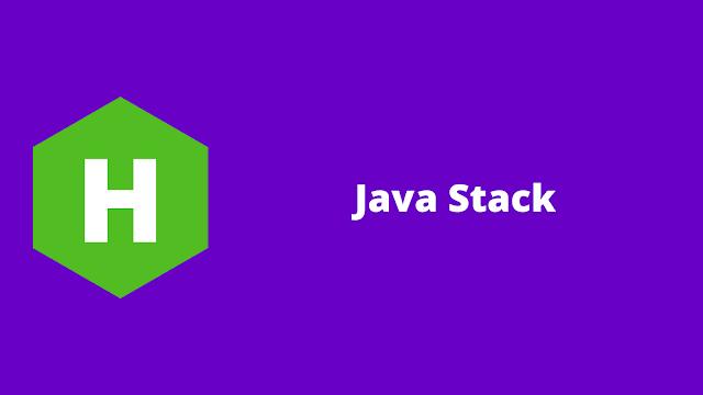 HackerRank Java Stack problem solution