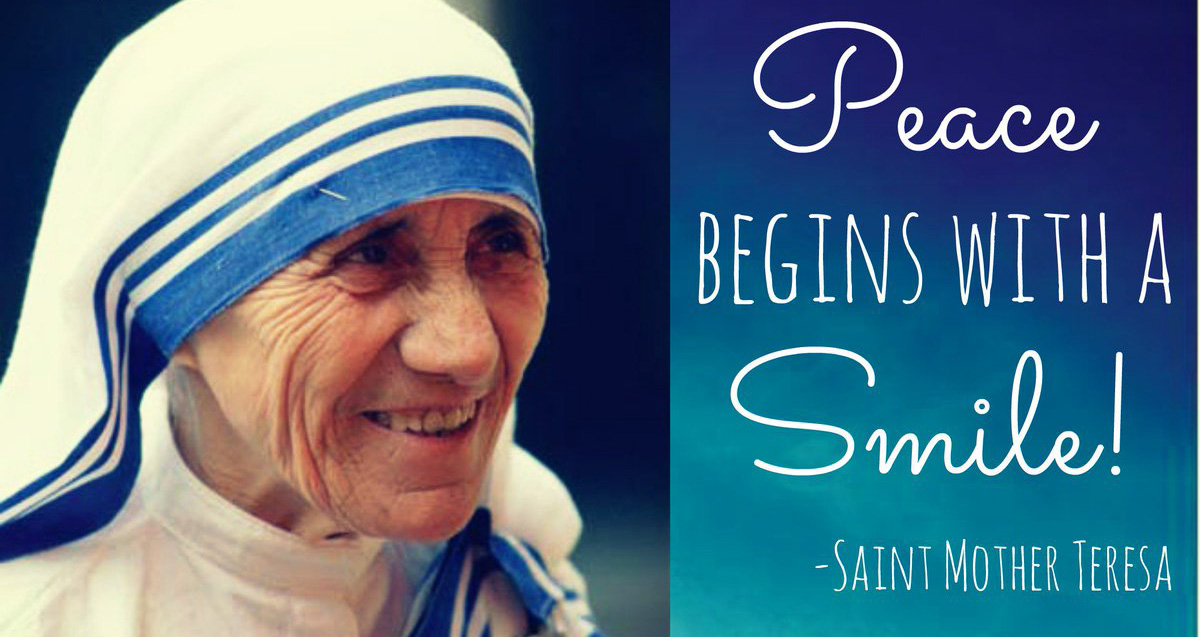 ALL SAINTS: ⛪ Quotes by Mother Teresa - Smile