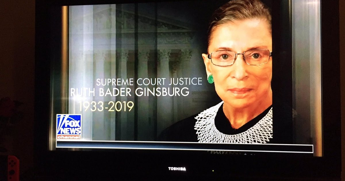 Deplorable News: Justice Ruth Bader Ginsburg Has Died