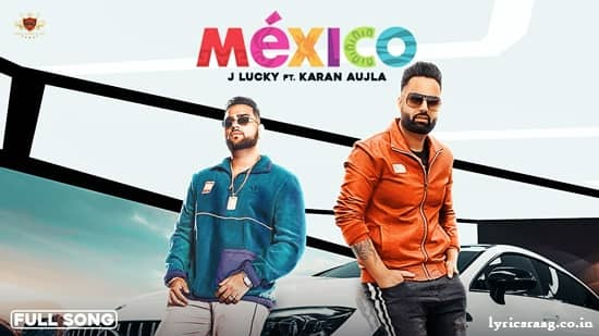 mexico lyrics karan aujla