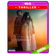 Sleepwalker (2017) WEB-DL 1080p Audio Dual Latino-Ingles