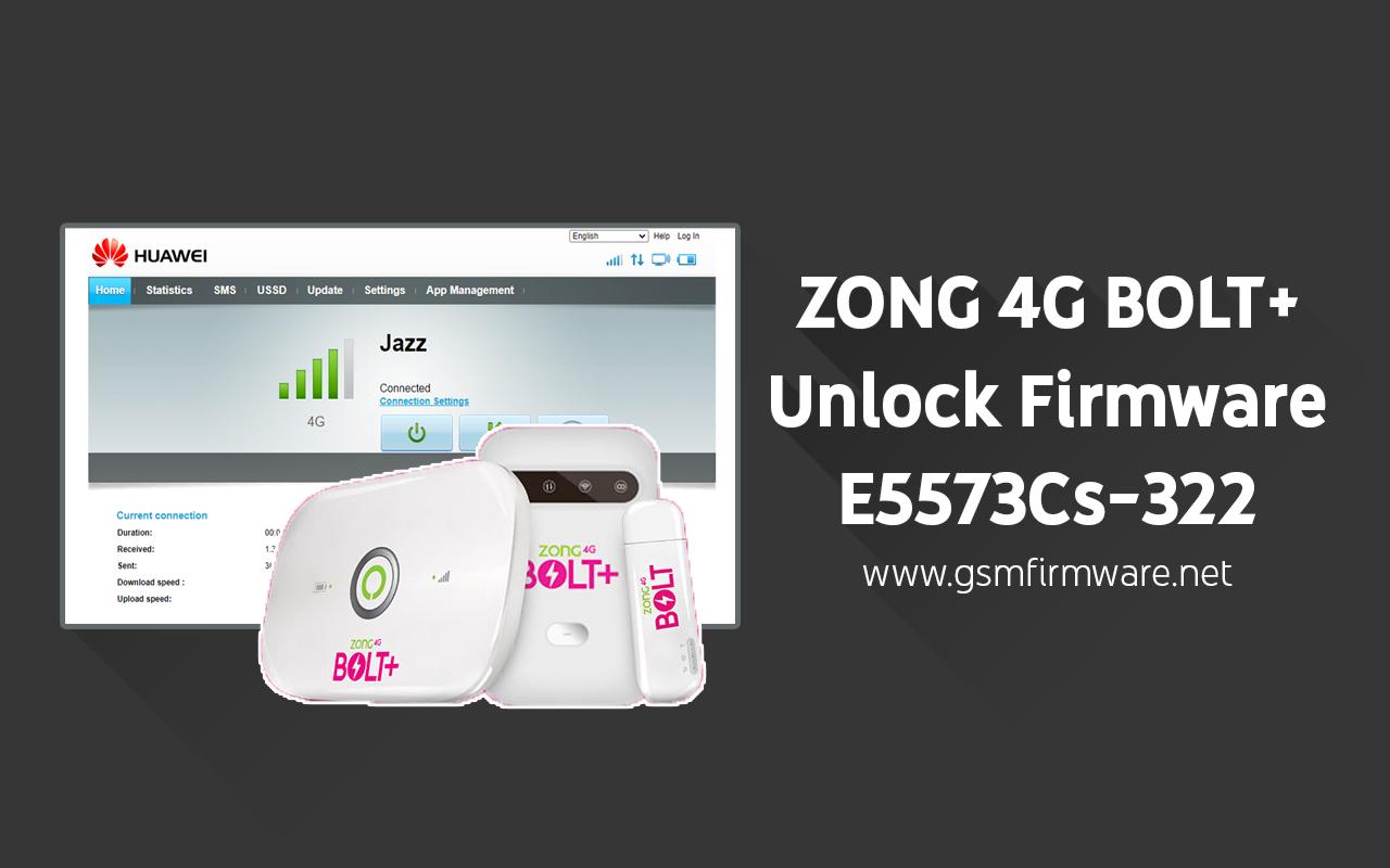 https://www.gsmfirmware.net/2020/06/zong-4g-bolt-plus-huawei-e5573cs-322-unlock-firmware.html