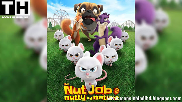 The Nut Job 2 Full Movie In HINDI Dubbed HD 720p Bluray Free Download