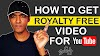 How To Get Royalty Free Video For YouTube