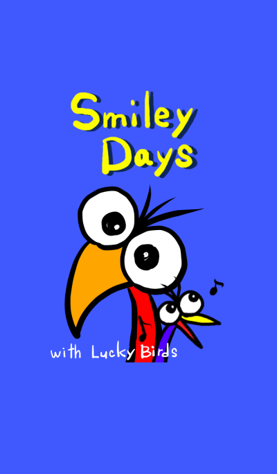 Smiley Days with Lucky Birds