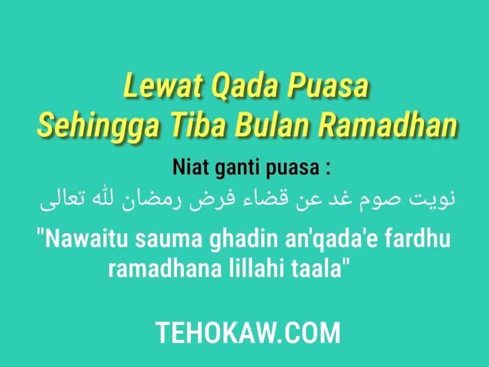 Lewat Qada Puasa Sehingga Bulan Ramadhan
