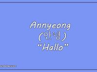 Arti Kata Annyeong Bahasa Korea