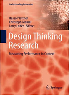 Design Thinking Research: Measuring Performance in Context