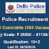 Delhi Police Recruitment 2019 for Head Constables: