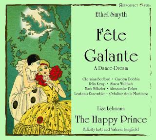 Ethel Smyth - Fete Galante - Retrospect Opera