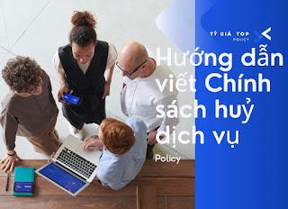 vnsp.net Hướng dẫn viết chính sách huỷ