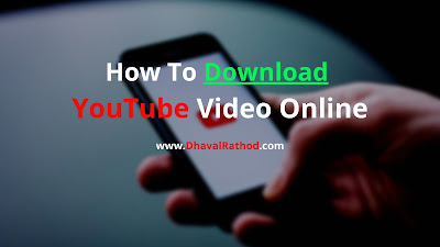 How To Download YouTube Video Online - How To Download YouTube Video Online