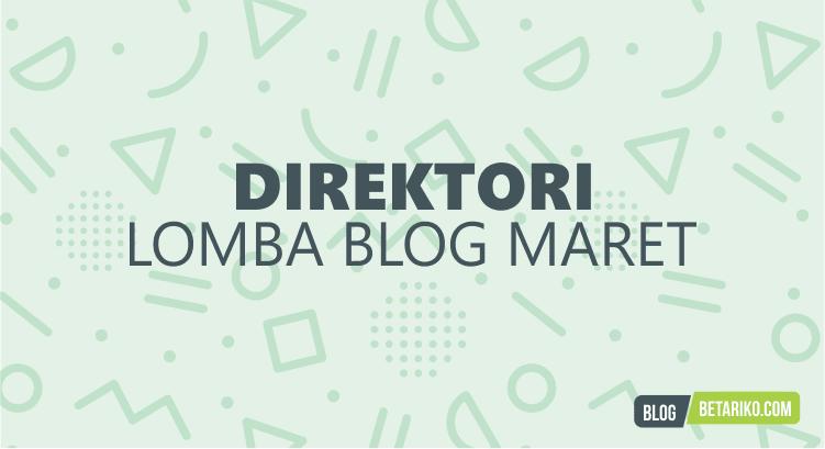 Direktori Informasi Lomba Blog Maret 2018