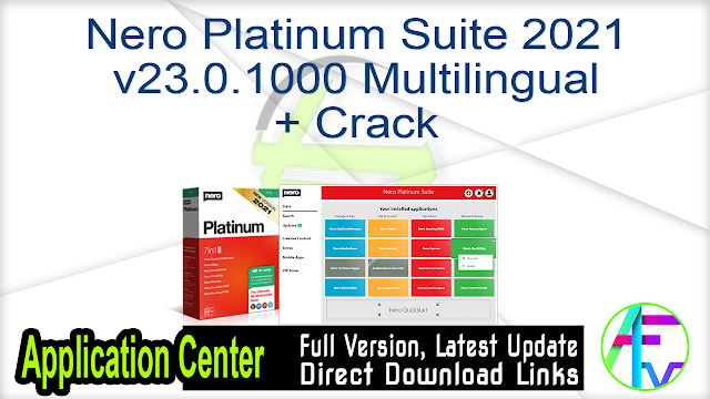 Nero Platinum Suite 2021 v23.0.1000 Multilingual + Crack