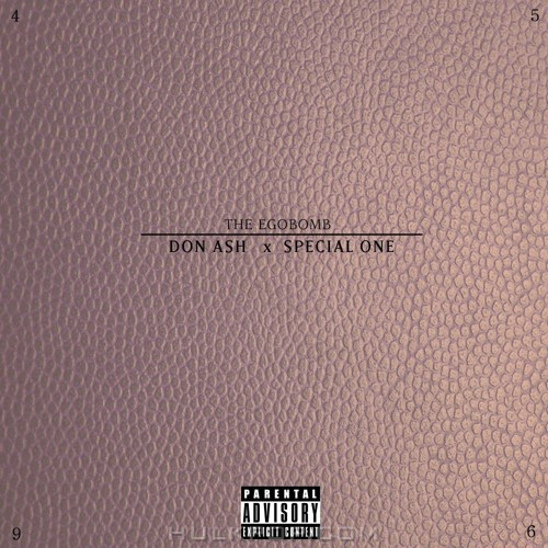 The Egobomb – Don Ash X Special One – Single