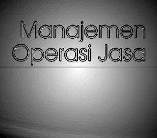 Manajemen Operasi Jasa EKMA4369