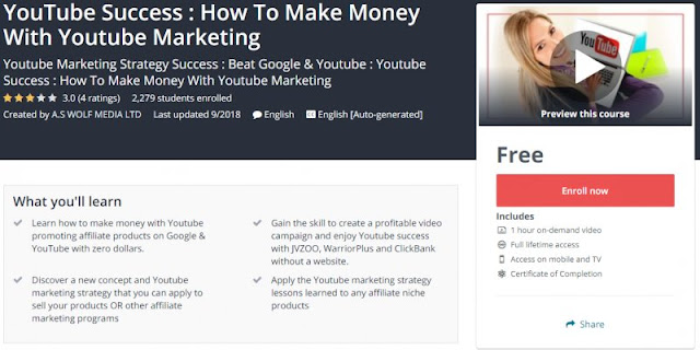 [100% Free] YouTube Success : How To Make Money With Youtube Marketing