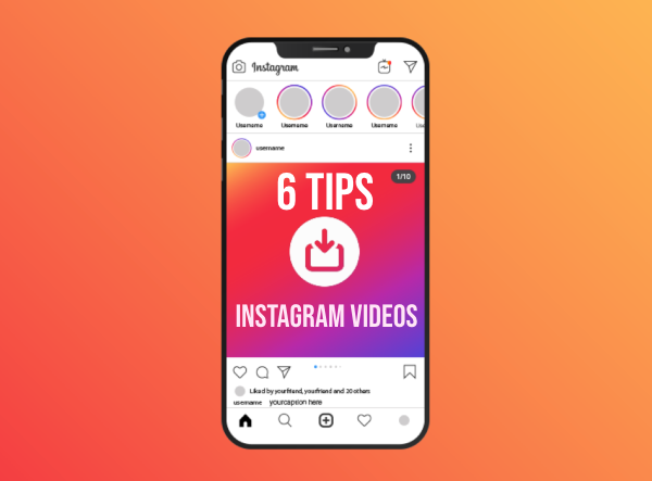 Increase Instagram Video Engagement with These 6 Tips
