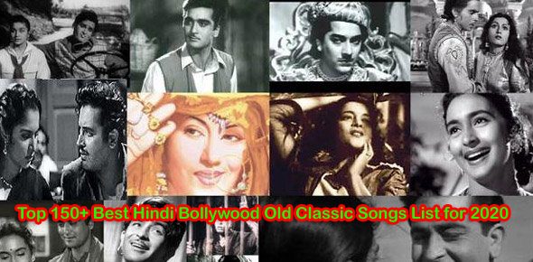 Top 150+ Best Hindi Bollywood Old Classic Songs of All Time Hits