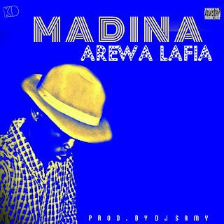New Music: Madina - Arewa Lafia (Prod. By Dj Samy)