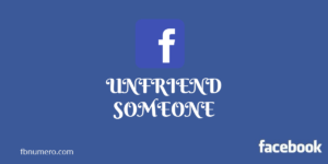 Easy Guide/Steps On How to Unfriend Someone on Facebook