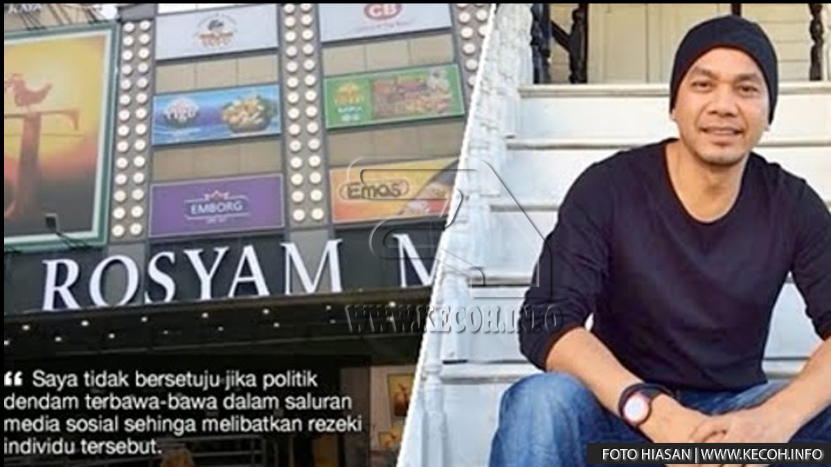 Perniagaan Rosyam Nor Diboikot Akibat Dia Sokong Umno? Ini Respon Beliau