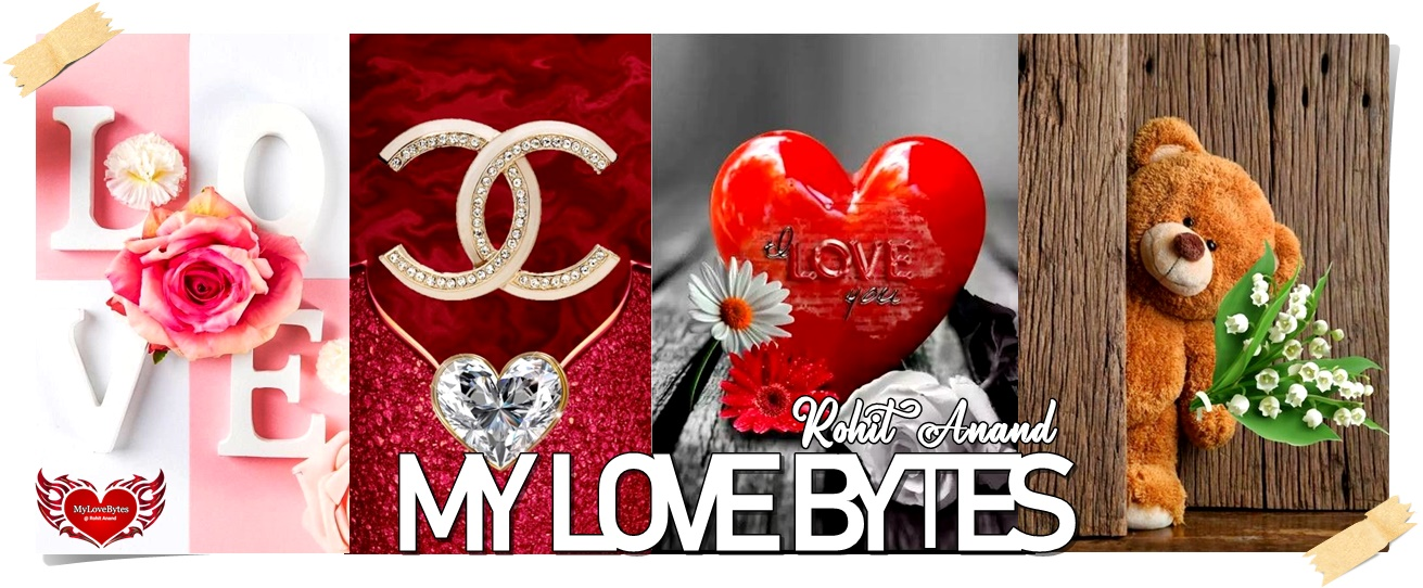 MyLovebytes.in Online Portal for Love, Romance, Poems, Wallpapers, Backgrounds, Birthday Wishes, Friends, SMS Text Messages, Birthday, Anniversary, Picture Quotes Onliners
