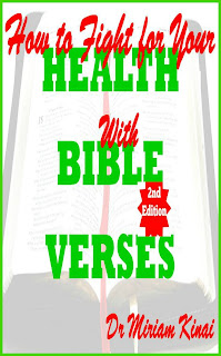 How to Fight for your Health with Bible Verses 2nd Edition teaches you the healing Bible verses you can pray as spiritual warfare prayers, say as Christian affirmations and reflect on as Christian meditations to help you fight diseases and illnesses.  This Christian spiritual warfare ebook also teaches you the physical activities you can combine with these spiritual interventions so that you can wage effective spiritual warfare against the spirit of sickness and infirmity.