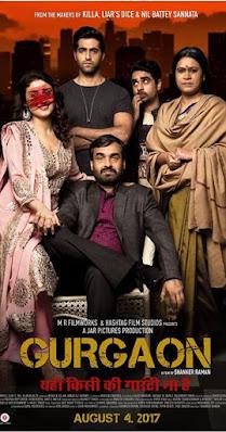 Download Gurgaon (2017) Hindi Full Movie 480p [300MB] | 720p [1GB] | 1080p [3GB]