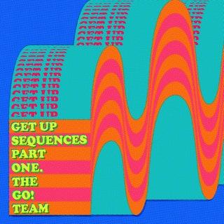 The Go! Team - Get Up Sequences Part One Music Album Reviews