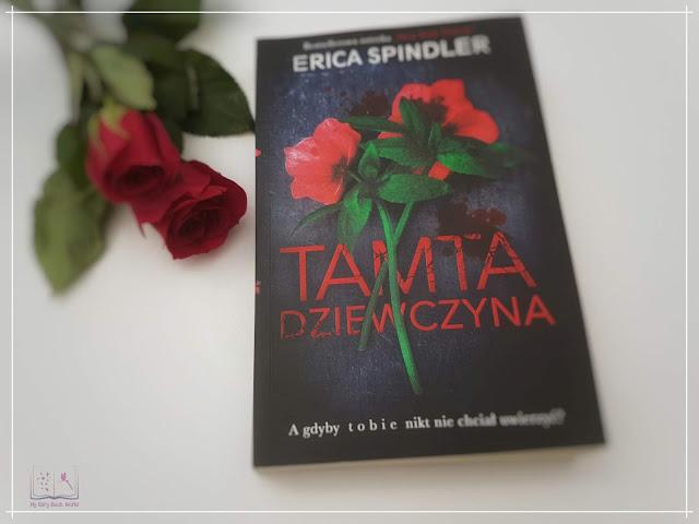Erica Spindler - Tamta dziewczyna