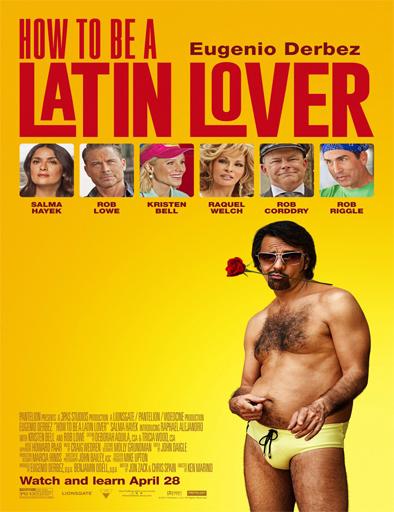 Ver Cómo ser un Latin Lover (2017) Online