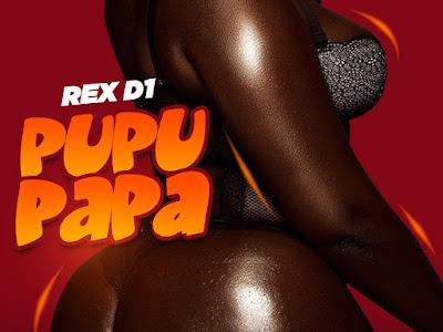 [Music] Rex D1 - Pupu Papa