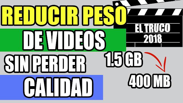 programa para reducir peso de videos sin perder calidad