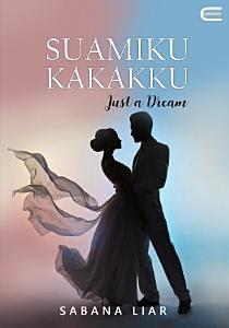 Suamiku Kakakku (Just a Dream) by Sabana Liar Pdf