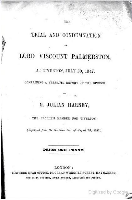 The Trial and Condemnation of Lord Viscount Palmerston at Tiverton (George Julian Harney, 1847)