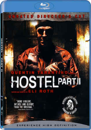 Hostel 2 2007 Hindi Dubbed 300mb Movie DVDScr Download