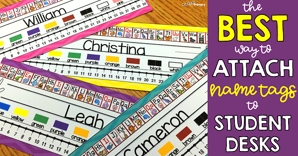 The BEST way to attach Name Tags to Student Desks! | Hanging Around