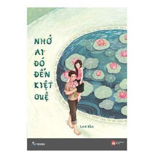 Nhớ Ai Đó Đến Kiệt Quệ ebook PDF EPUB AWZ3 PRC MOBI